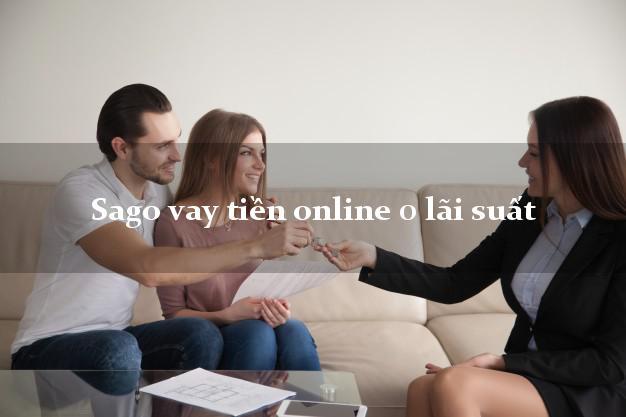 Sago vay tiền online 0 lãi suất