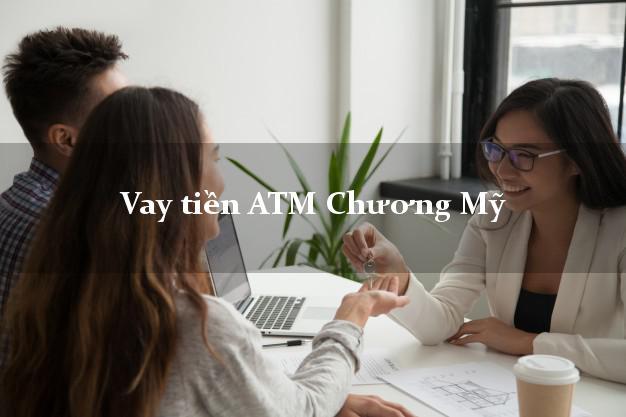 Vay tiền ATM Chương Mỹ Hà Nội
