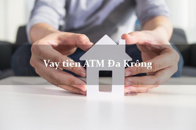 Vay tiền ATM Đa Krông Quảng Trị