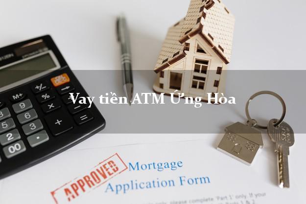 Vay tiền ATM Ứng Hòa Hà Nội