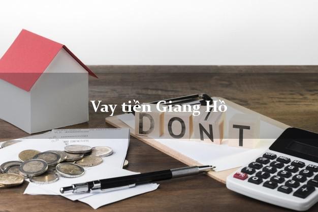 Vay tiền Giang Hồ chỉ cần CMND