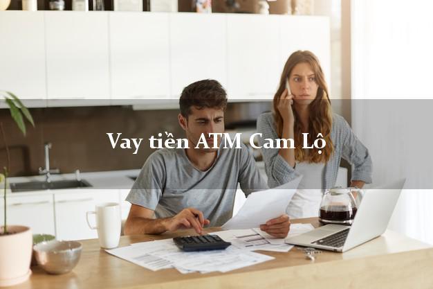 Vay tiền ATM Cam Lộ Quảng Trị