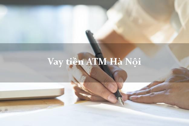 Vay tiền ATM Hà Nội